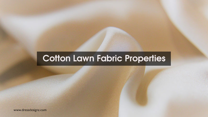 Cotton Lawn Fabric Properties