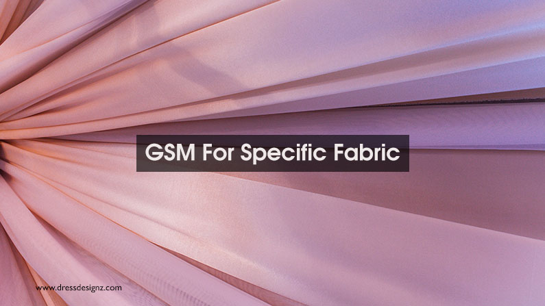 Definition Of GSM For Specific Fabric