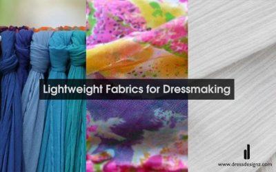 Lightweight Fabrics for Dressmaking